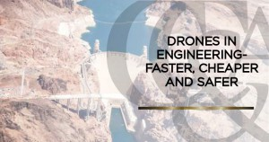 Drones in Engineering